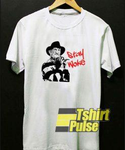 Freddy Krueger Stay Woke t-shirt for men and women tshirt