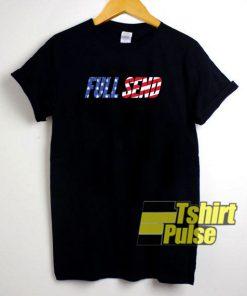 Full Send American Flag t-shirt for men and women tshirt
