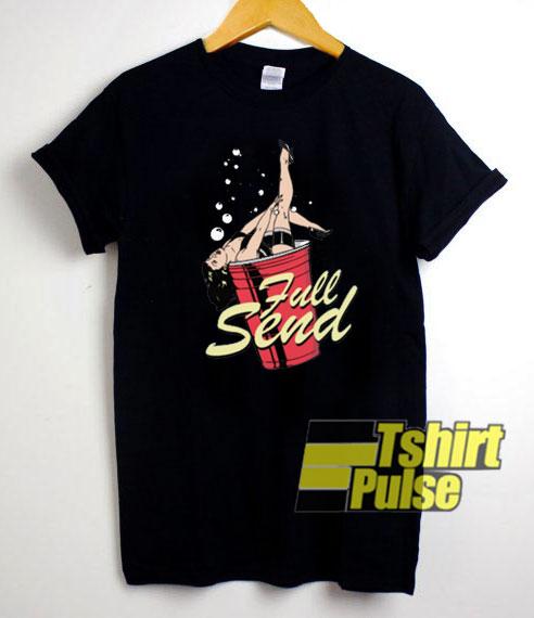 Full Send Pin Up t-shirt for men and women tshirt