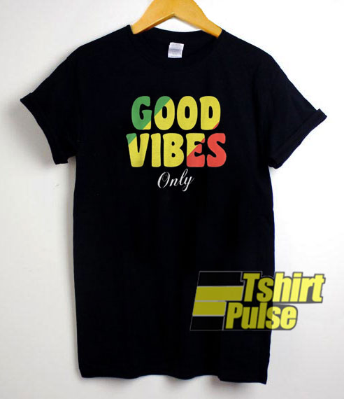 Good Vibes Only Rasta t-shirt for men and women tshirt