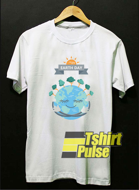 Happy Earth Day t-shirt for men and women tshirt