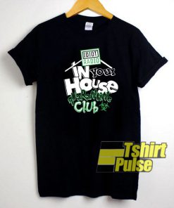 In Your House Quarantine Club t-shirt for men and women tshirt