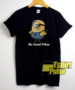 Minions Mr Good Vibes t-shirt for men and women tshirt