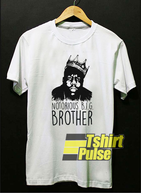 Notorious BIG Brother t-shirt for men and women tshirt