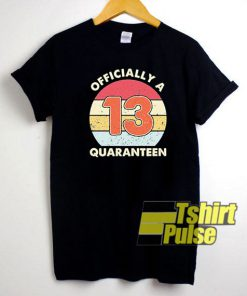 Officialy a 13 Quaranteen Retro t-shirt for men and women tshirt