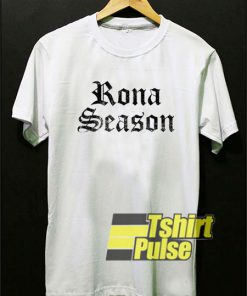 Rona Season Art Letter t-shirt for men and women tshirt