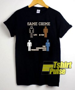 Same Crime - Ladies Boyfriend t-shirt for men and women tshirt