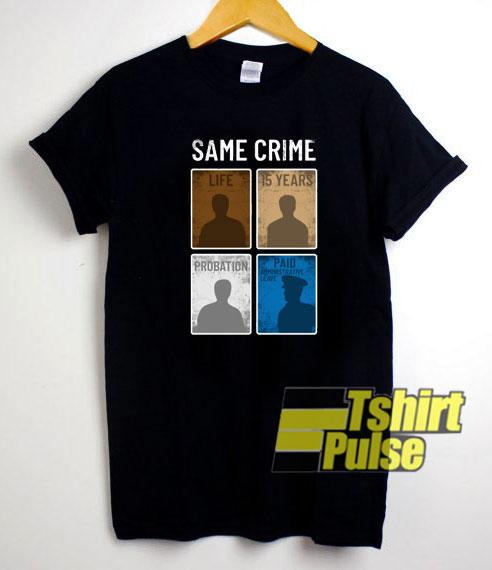 Same Crime Vintage t-shirt for men and women tshirt