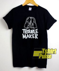Star Wars Trouble Maker t-shirt for men and women tshirt