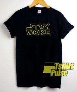 Stay Woke Star Wars t-shirt for men and women tshirt