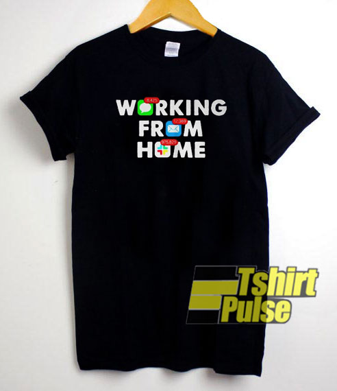 Working From Home Notifications t-shirt for men and women tshirt