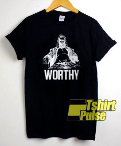FaThor Worthy Vintage t-shirt for men and women tshirt