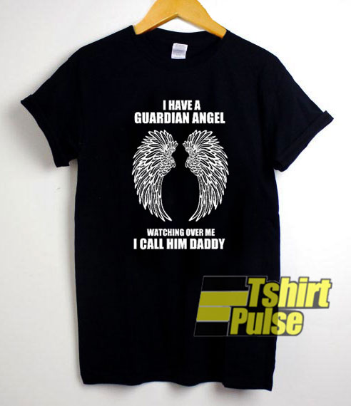 Guardian Angel Is Father t-shirt for men and women tshirt