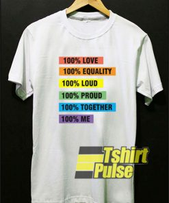 100% Equality t-shirt for men and women tshirt