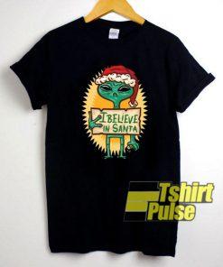 Alien Wear Hat I Believe In Santa t-shirt for men and women tshirt