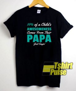Awesome Papa Dad Father t-shirt for men and women tshirt