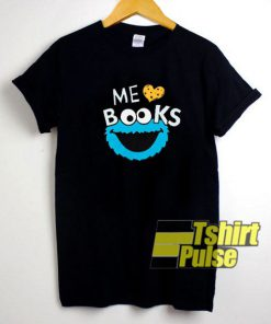 Cookie Monster Me Love Books t-shirt for men and women tshirt