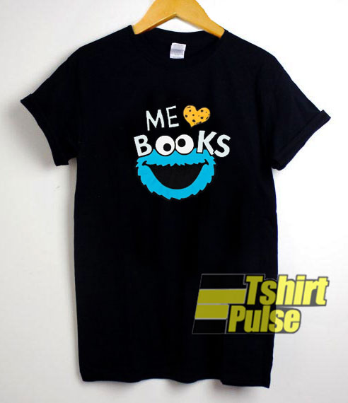 Cookie Monster Me Love Books t shirt for men and women tshirt
