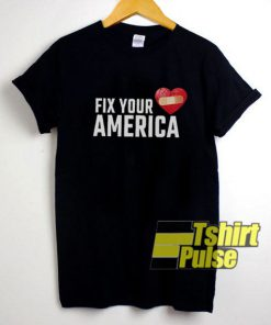 Fix Your Heart America Love t-shirt for men and women tshirt