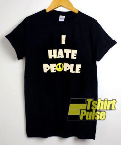 I Hate People Smiley t-shirt for men and women tshirt