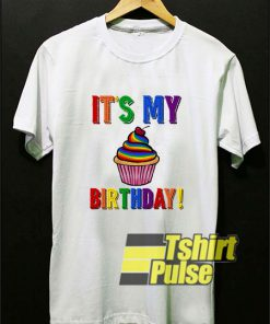 It's My Birthday Lgbt t-shirt for men and women tshirt