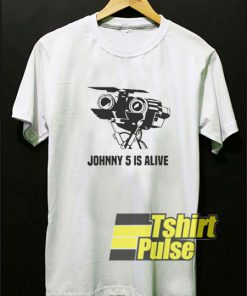 Johnny 5 is Alive t-shirt for men and women tshirt
