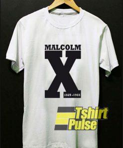 Malcolm X 1925-1965 t-shirt for men and women tshirt