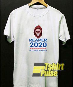 Reaper 2020 No Lives Matter t-shirt for men and women tshirt