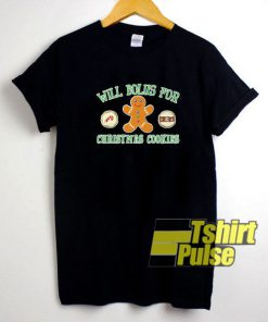 Will Bolus For Christmas Cookies t-shirt for men and women tshirt