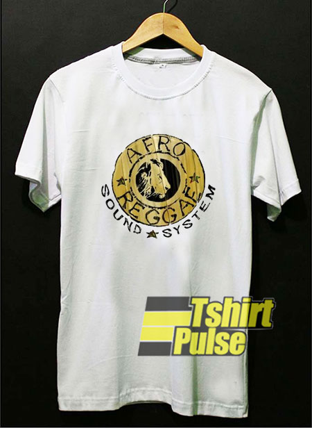 Afro Reggae Sound System t-shirt for men and women tshirt