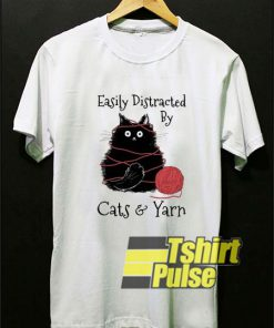 Easily Distracted By Cat And Yarn t-shirt for men and women tshirt