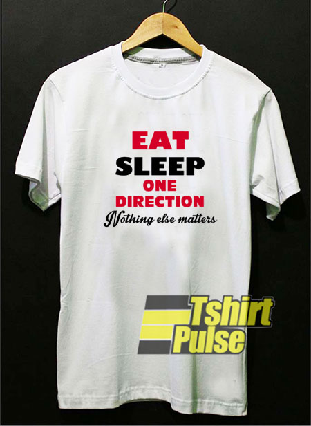 Eat Sleep One Direction Funny t-shirt for men and women tshirt