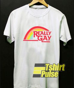 Really Gay Pride Lgbt t-shirt for men and women tshirt