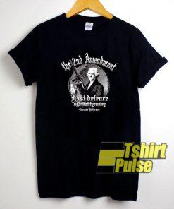Second Amandment Thomas Jefferson t-shirt for men and women tshirt