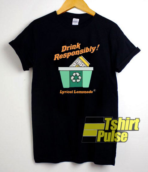 The Drink Responsibly t-shirt for men and women tshirt