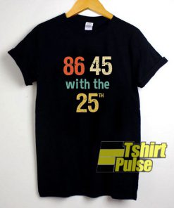 Vintage 86 45 with the 25th t-shirt for men and women tshirt