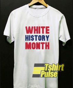 White History Month Letter t-shirt for men and women tshirt