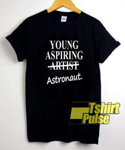 Young Aspiring Astronaut t-shirt for men and women tshirt