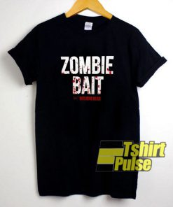 Zombie Bait The Walking Dead t-shirt for men and women tshirt
