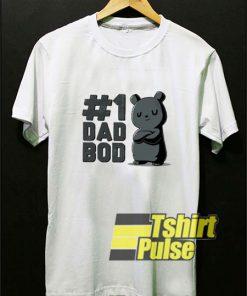 1 Dad Bod shirt