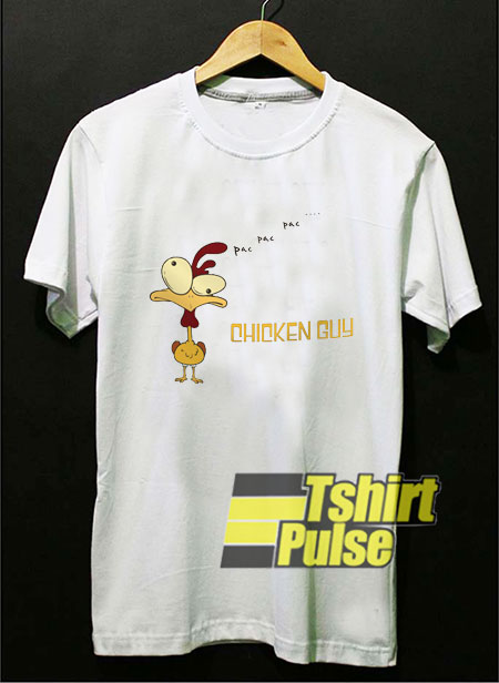 Chicken Guy Pac Pac shirt