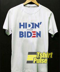 Hiden From Biden Joe shirt