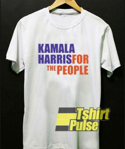 Kamala Harris For People shirt