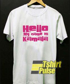 My Name is Kamala shirt