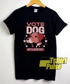 Vote Dog shirt