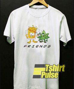 Weed Beer Friends shirt