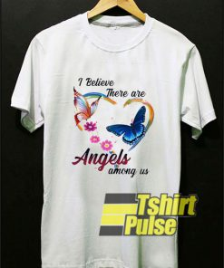Angels Among Us shirt