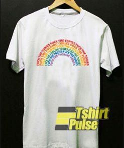 Fuck The Tories Rainbow shirt