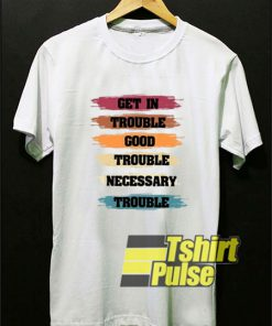 Get In Trouble Retro shirt