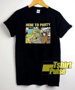Here To Party shirt